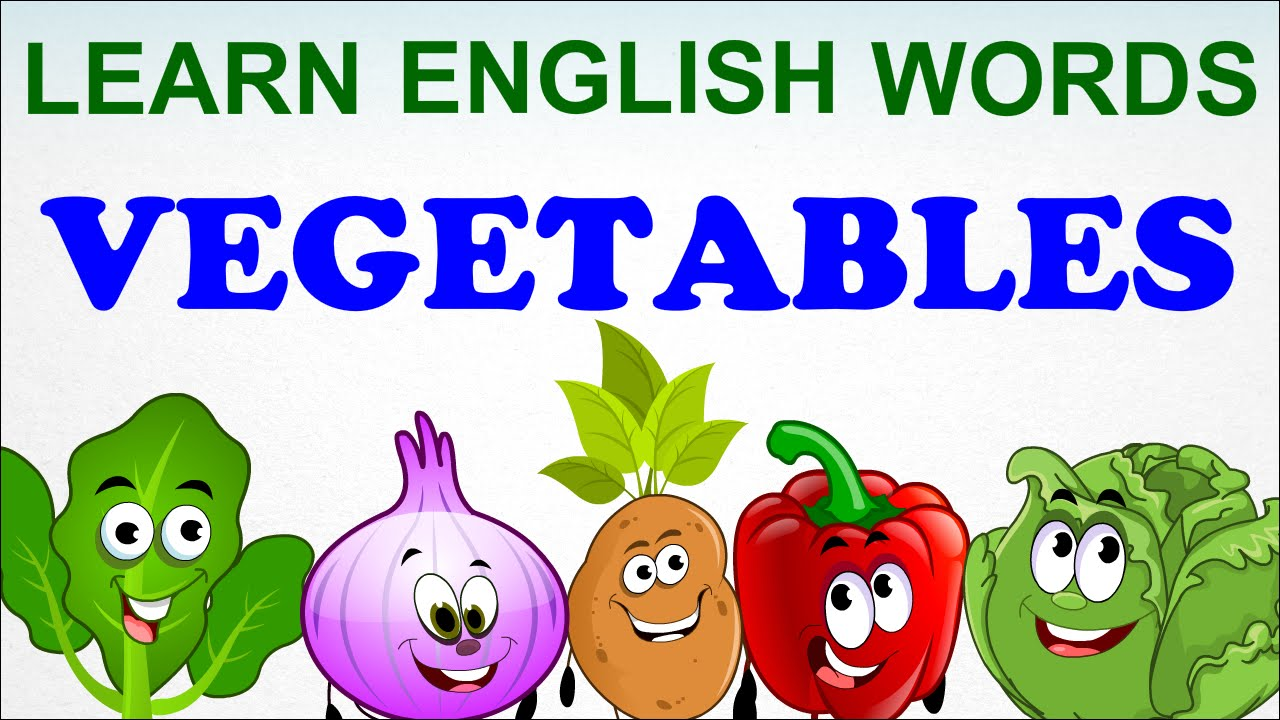 vegetables compilation pre school learn english words spelling video for kids and toddlers youtube