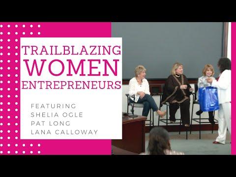 Trailblazing Women Entrepreneurs (3/28/18)