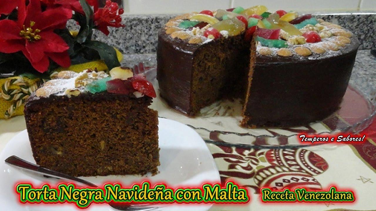 Torta Negra Navideña Con Malta Tradición Venezolana Y Muy Deliciosa Youtube