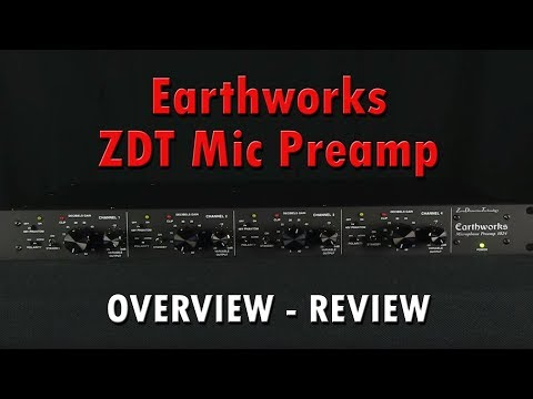 Earthworks 1024 ZDT The Most Musical Preamp Available - Review
