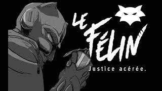 Le Félin - Justice acérée   Motion comic