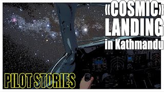 "PILOT STORIES: ""Cosmic"" Night Landing in Kathmandu #boeing737 #aviation"