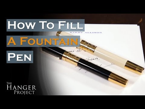 How to Fill a Fountain Pen with Ink