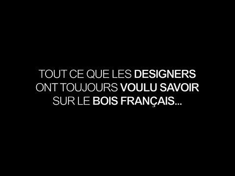 Tout ce que les designers ont toujours voulu savoir sur le bois français