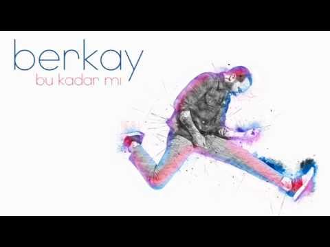 Berkay - Bu Kadar mı Official Audio indir
