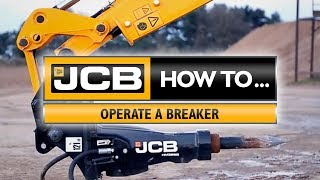 Jcb How To Operate A Breaker