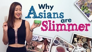 Why Asians Are Slimmer (9 Weight Loss Tips) | Joanna Soh