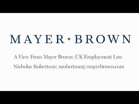 Episode 145: UK Employment Law – The View from Mayer Brown
