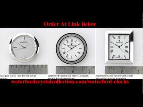 waterford crystal clock face replacement marquis clock face inserts youtube. Black Bedroom Furniture Sets. Home Design Ideas