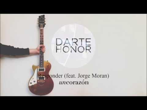 Responder (feat. Jorge Moran) - Un Corazón