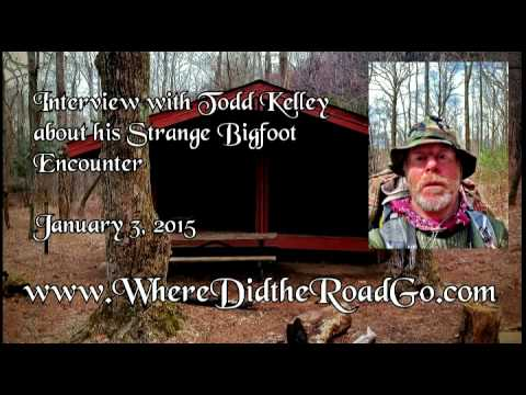 Todd Kelly's Strange Bigfoot EncounterJanuary 3, 2015
