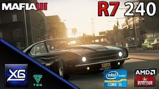 Mafia 3 On AMD Radeon R7 240 2GB DDR3 | 720p | LOW | FPS - TEST