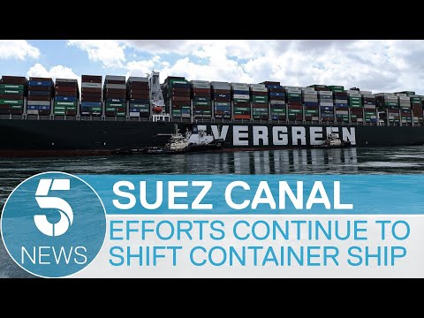 Suez Canal: major waterway still blocked by giant ship | 5 News