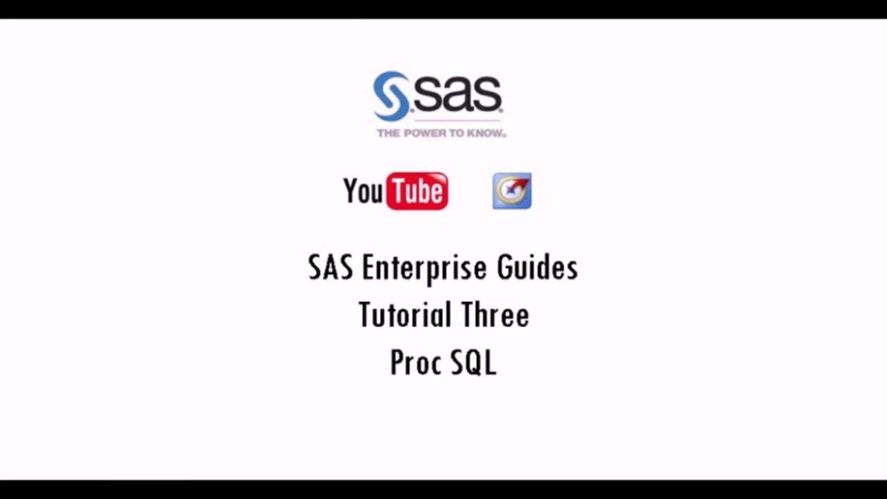 SAS Enterprise Guide - PROC SQL