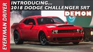 World's Fastest: 2018 Dodge Challenger SRT Demon on Everyman Driver