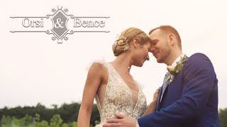 Orsi & Bence - Esküvői Film
