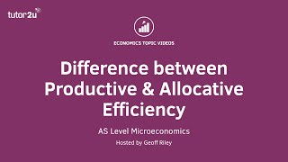 Difference between Productive and Allocative Efficiency