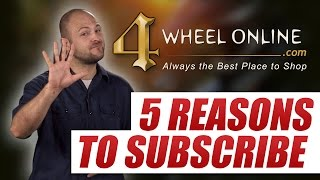 5 Reasons to Subscribe to 4 Wheel Online (And a coupon code!)