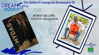 Jon Goode -Authors Lounge DreamSpire TV interview
