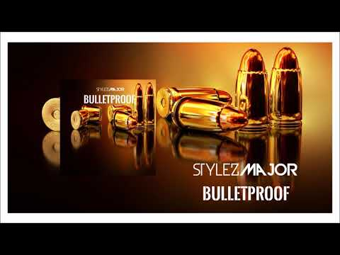 Stylez Major- Bulletproof [Audio] New Hip Hop March 2018, Alternative Pop 2018