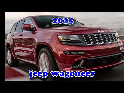 jeep wagoneer 2015  YouTube