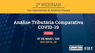 2º Webinar Análise Tributária Comparativa COVID-19 | #FiqueEmCasa e Aprenda #Comigo