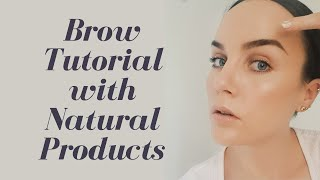 Brow Tutorial: Natural Products