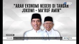 Ini Arah Ekonomi RI di Tangan Jokowi-Ma'ruf 2019-2024