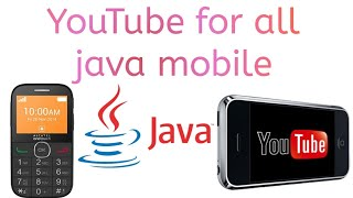 How to play YouTube videos(2019) in all java mobiles 💯 working