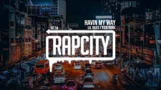 Play Havin My Way (feat. Lil Durk)