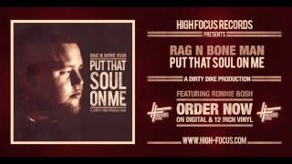 Скачать Rag N Bone Man Put That Soul On Me EP Snippets Prod Dirty Dike