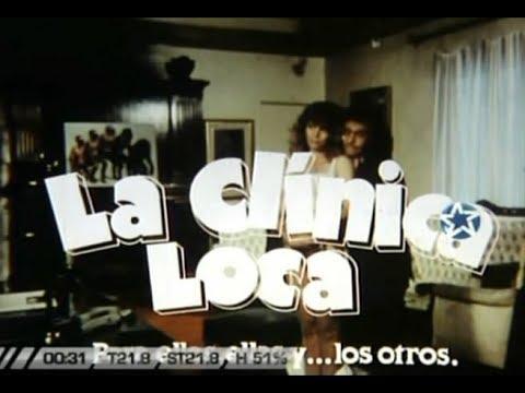 La Clínica Loca (1988) (película Argentina; Comedia)