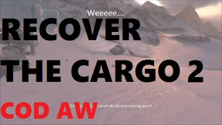 Recover the Cargo part 2 COD Advanced Warfare End of CRASH