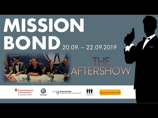 MISSION BOND 2019 - The Aftershow