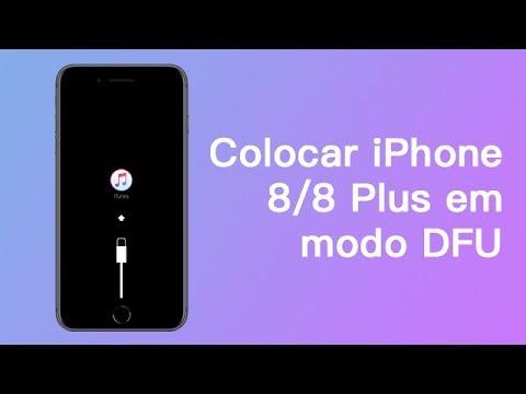 Como Colocar seu iPhone 8/8 Plus em Modo DFU