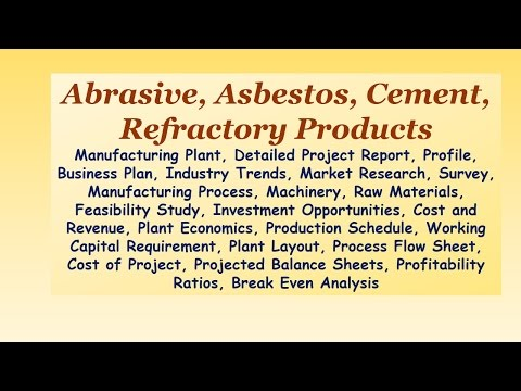 abrasive,-asbestos,-cement,-refractory-products,-manufacturing-plant,-detailed-project-report