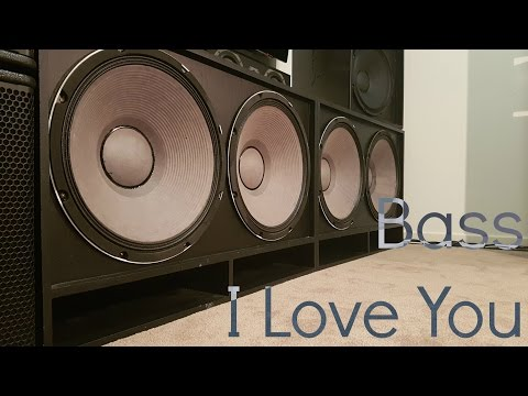 BASS I LOVE YOU ON MY SUBWOOFERS!!!!