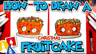 How To Draw A Funny Fruitcake