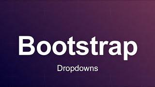 Bootstrap 3 Tutorial 11 - Dropdowns thumbnail