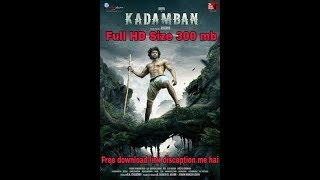 How To Download Kadamban 2017 in Hindi Dubbed Full HD 300Mb.