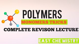 POLYMERS CHAPTER TRICKS.|| IMPORTANT STRUCTURE TRICKS||