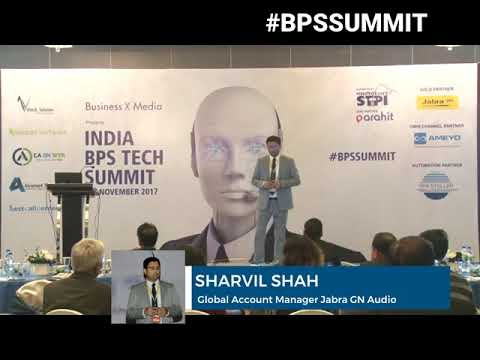 India BPS Tech Summit: Sharvil Shah (Global Account Manager Jabra GN Audio)