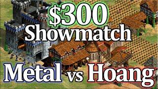 Metal vs Hoang! $300 AoE2 Showmatch!