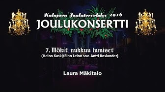Kalajoen Joulutervehdys 2016 - Laura Mäkitalo - Mökit nukkuu lumiset