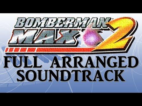 Bomberman Max 2 - Full soundtrack (ost) Remake/Arranged [GBA]