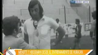 Entrevista a Cesar Menotti y Rene Houseman