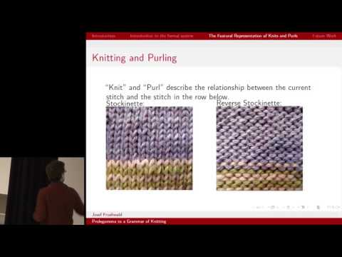 Josef Fruehwald : Prolegomena to a Grammar of Knitting