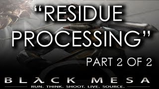 Black Mesa Source - Chapter 10 (Part 2 of 2) - Residue Processing (Gameplay Walkthrough)