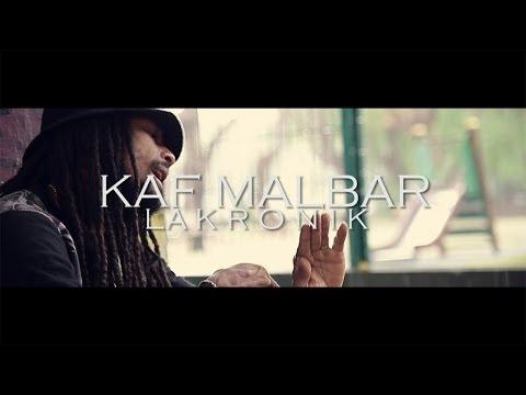 Kaf Malbar - La Kronik - Dada house prod Juin 2014