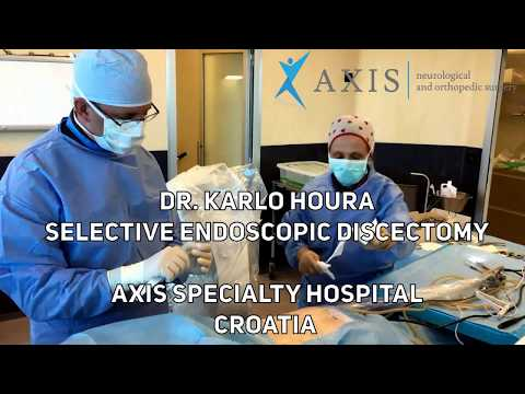 dr. Karlo Houra - Selective Endoscopic Discectomy (Axis Specialty Hospital, Zagreb, Croatia)